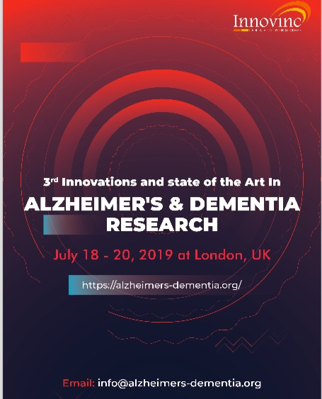 "3rd Innovations and State of the Art in Alzheimer's & Dementia Research"" on July 18 - 20, 2019, London, UK"
