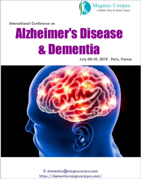 Invited Speaker at International Conference on Alzheimer's Disease & Dementia July 08-10, 2019 Paris, France